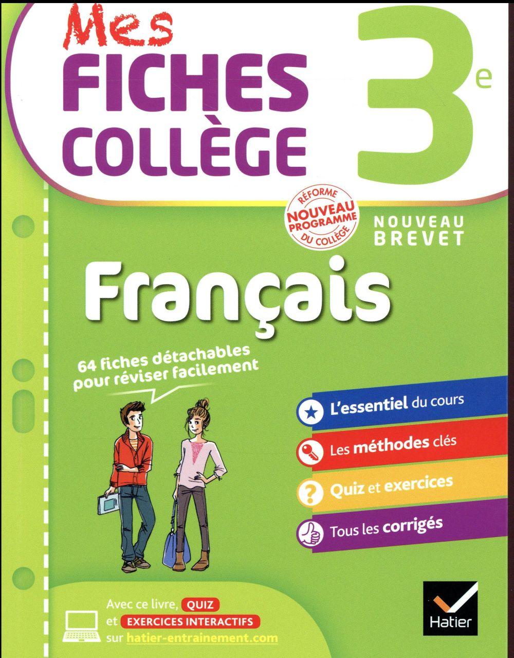 MES FICHES COLLEGE FRANCAIS 3E - 40 FICHES DE REVISION ET 120 EXERCICES CORRIGES Nadifi Nora Hatier