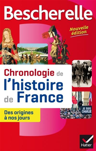 BESCHERELLE CHRONOLOGIE DE L'HISTOIRE DE FRANCE (EDITION 2016) BOUREL GUILLAUME Hatier