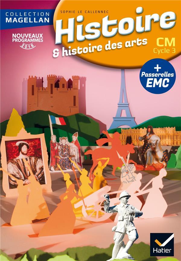 Szwarc Élisabeth - MAGELLAN HISTOIRE CM ED. 2016 - LIVRE DE L'ELEVE
