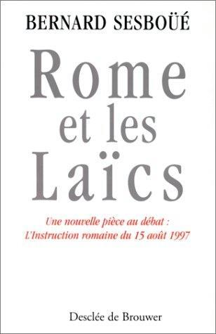 ROME ET LES LAICS