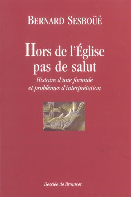 HORS DE L'EGLISE, PAS DE SALUT