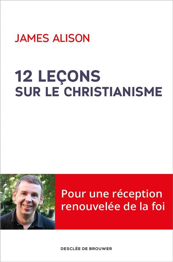 12 LECONS SUR LE CHRISTIANISME