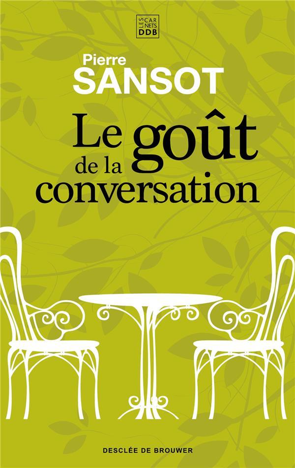 LE GOUT DE LA CONVERSATION
