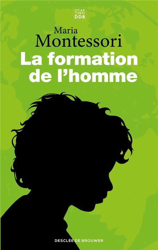 LA FORMATION DE L'HOMME