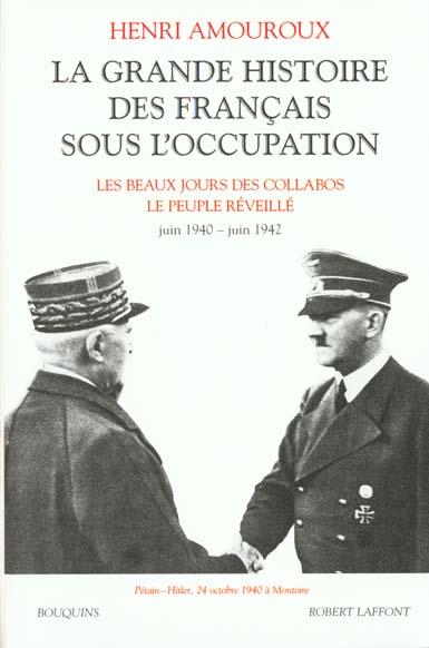 LA GRANDE HISTOIRE DES FRANCAIS SOUS L'OCCUPATION - TOME 2 - VOL02 AMOUROUX HENRI ROBERT LAFFONT