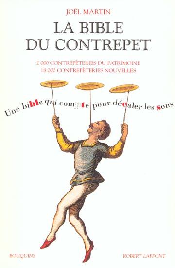LA BIBLE DU CONTREPET MARTIN JOEL ROBERT LAFFONT