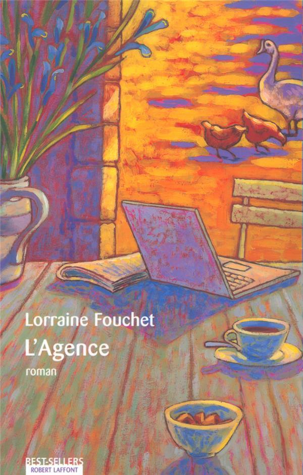 L'AGENCE FOUCHET, LORRAINE ROBERT LAFFONT