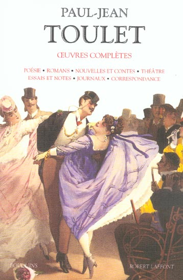 OEUVRES COMPLETES (EDITION 2003) TOULET PAUL-JEAN ROBERT LAFFONT