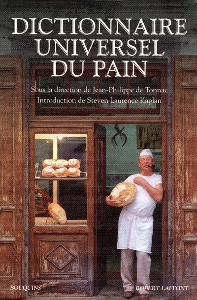 DICTIONNAIRE UNIVERSEL DU PAIN DE TONNAC  JP ROBERT LAFFONT