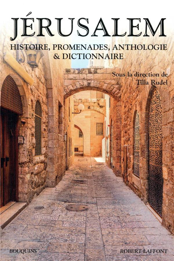 JERUSALEM - HISTOIRE, PROMENAD RUDEL/POIVRE D-ARVOR BOUQUINS
