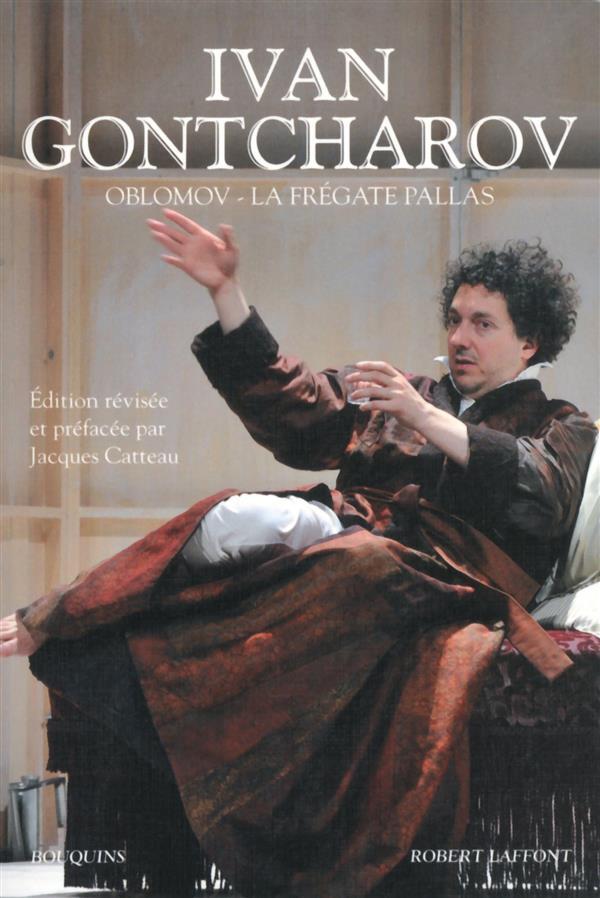 OBLOMOV - LA FREGATE PALLAS GONTCHAROV/CATTEAU BOUQUINS