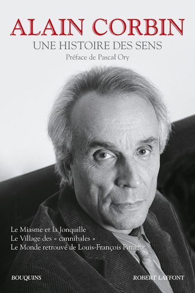 UNE HISTOIRE DES SENS Corbin Alain R. Laffont