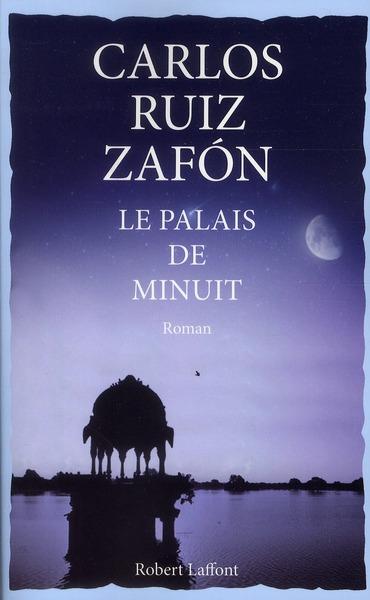 LE PALAIS DE MINUIT - VOLUME 0 RUIZ ZAFON CARLOS ROBERT LAFFONT