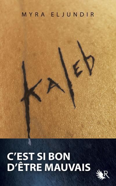 ELJUNDIR MYRA - KALEB - TOME 1 - 01