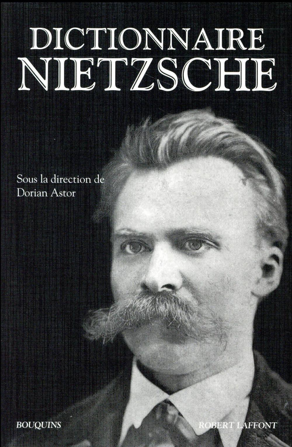 DICTIONNAIRE NIETZSCHE  R. Laffont
