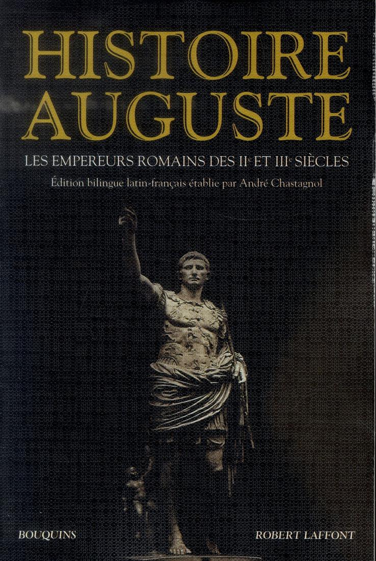 HISTOIRE AUGUSTE - NE CHASTAGNOL ANDRE BOUQUINS