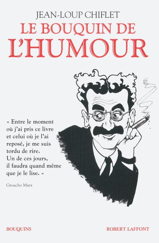 LE BOUQUIN DE L-HUMOUR CHIFLET JEAN-LOUP BOUQUINS