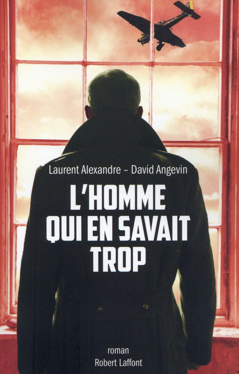 Angevin David - L'HOMME QUI EN SAVAIT TROP