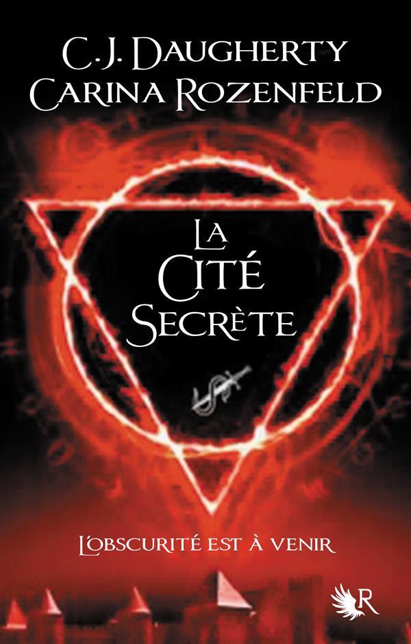 LE FEU SECRET T.2  -  LA CITE SECRETE