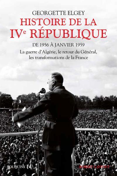 HISTOIRE DE LA IVE REPUBLIQUE - TOME 2 - 02 ELGEY GEORGETTE ROBERT LAFFONT