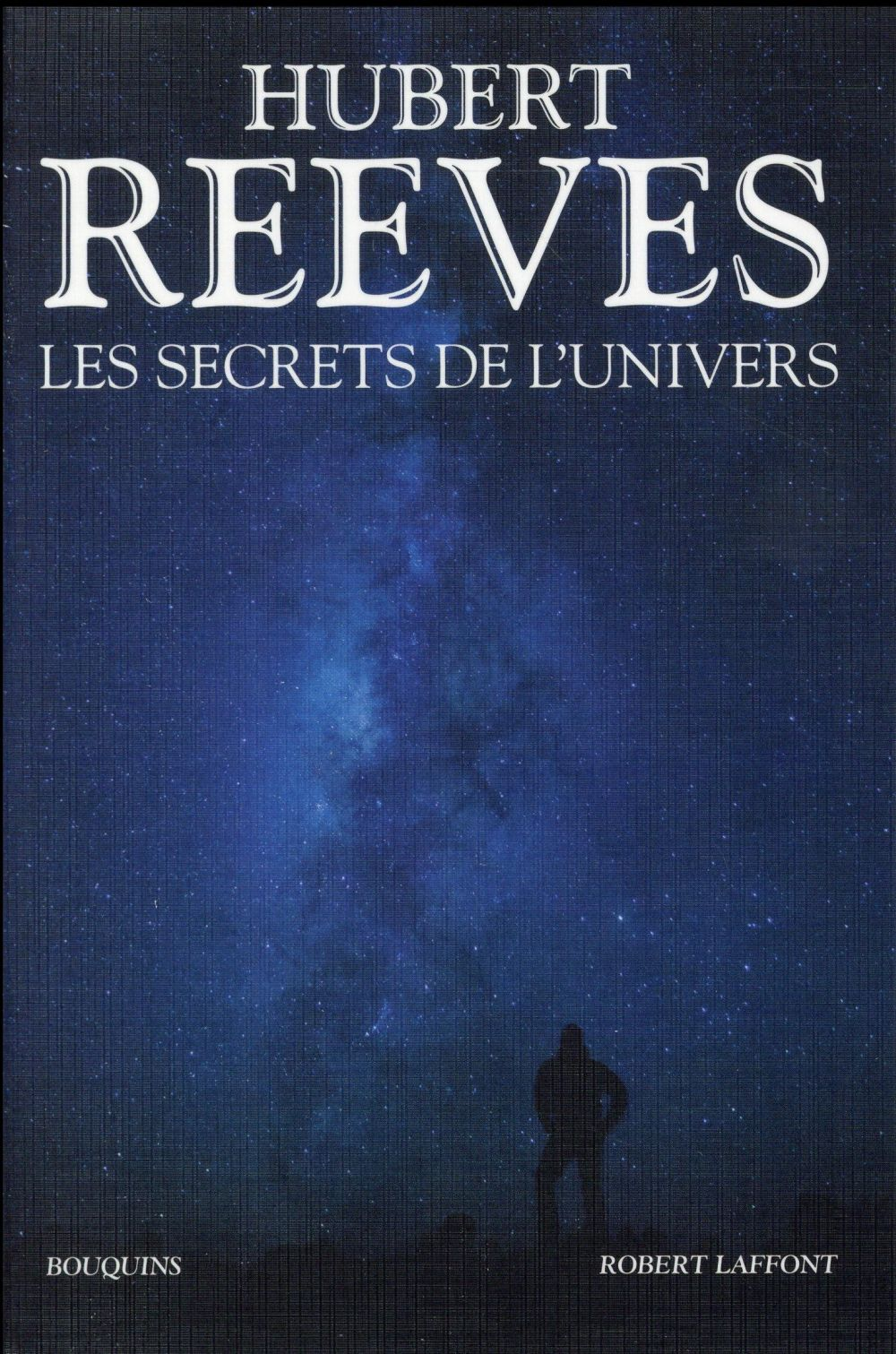 LES SECRETS DE L-UNIVERS REEVES HUBERT BOUQUINS