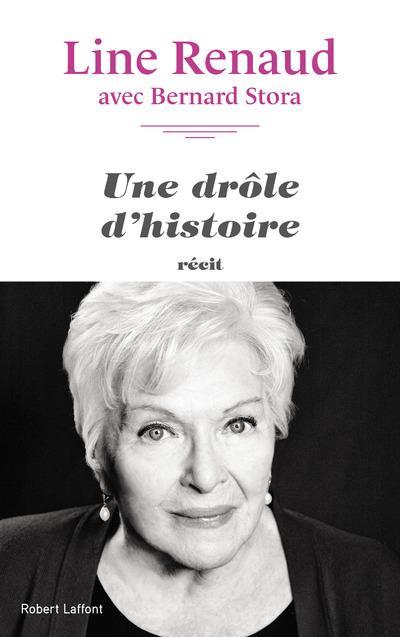 UNE DROLE D'HISTOIRE RENAUD/STORA R. Laffont