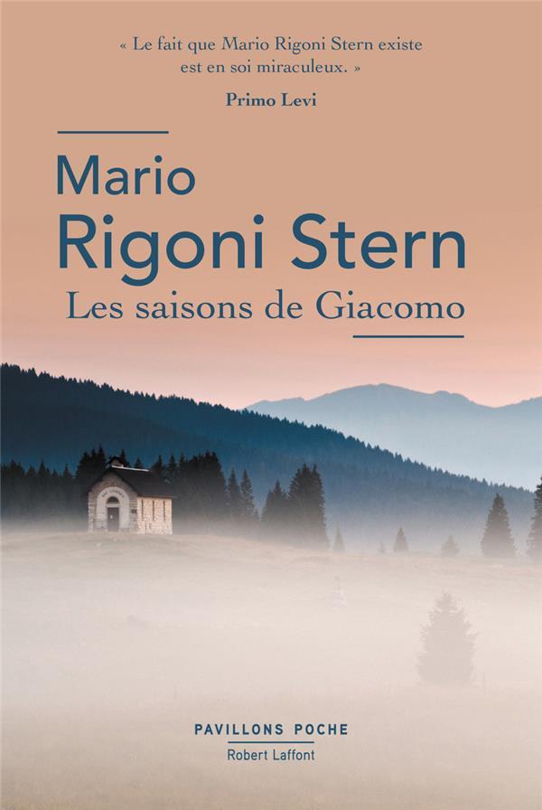 LES SAISONS DE GIACOMO - PAVIL RIGONI STERN MARIO ROBERT LAFFONT