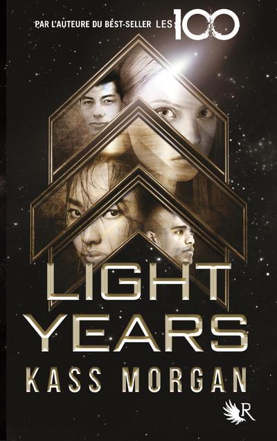 LIGHT YEARS - LIVRE I - EDITION FRANCAISE - 1 MORGAN KASS ROBERT LAFFONT