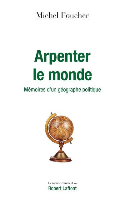 ARPENTER LE MONDE