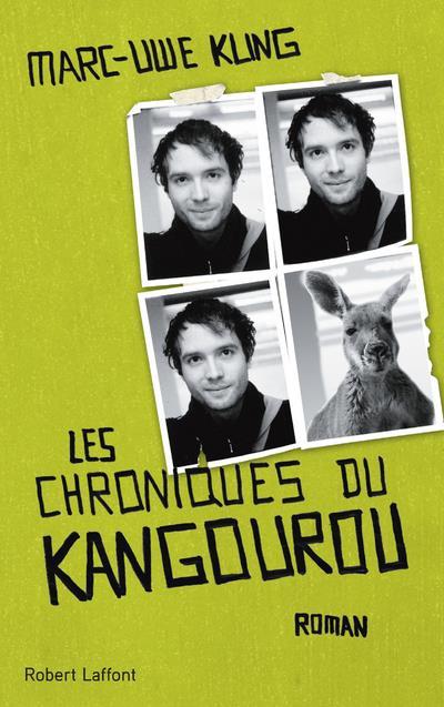 LES CHRONIQUES DU KANGOUROU KLING MARC-UWE ROBERT LAFFONT