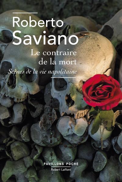 LE CONTRAIRE DE LA MORT - PAVILLONS POCHE - NOUVELLE EDITION