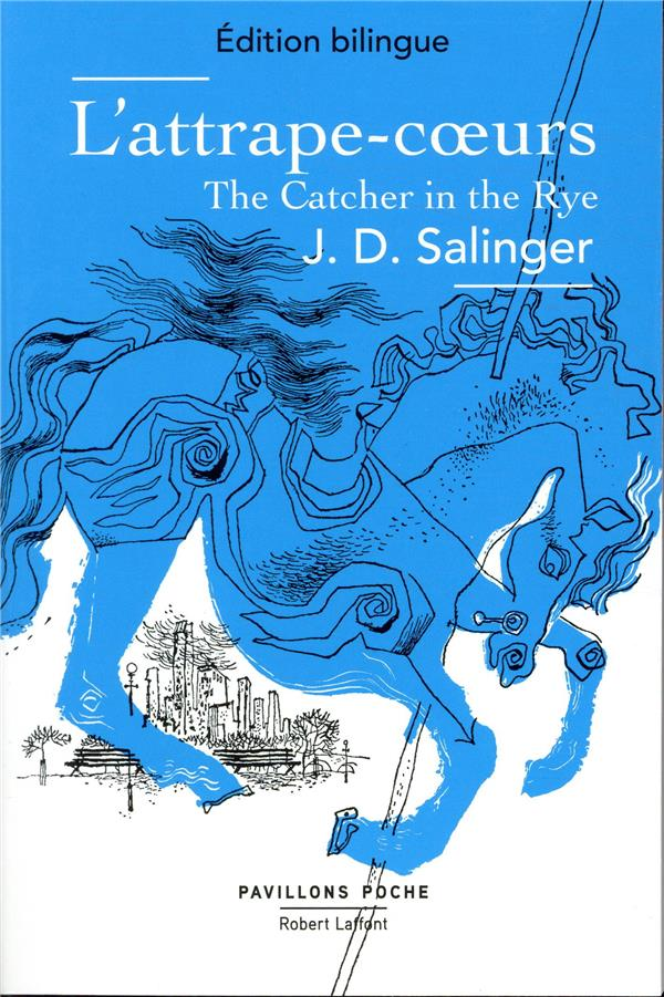 L'ATTRAPE-COEUR  -  THE CATCHER IN THE RYE SALINGER J D. ROBERT LAFFONT