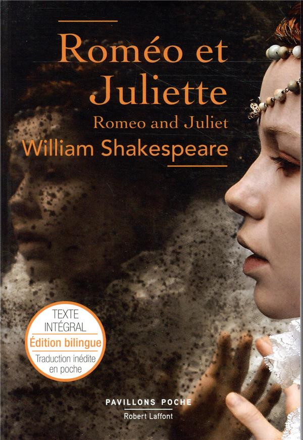 ROMEO ET JULIETTE SHAKESPEARE WILLIAM ROBERT LAFFONT