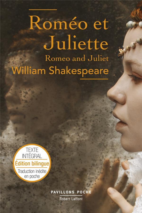 ROMEO ET JULIETTE SHAKESPEARE WILLIAM ROBERT LAFFONT