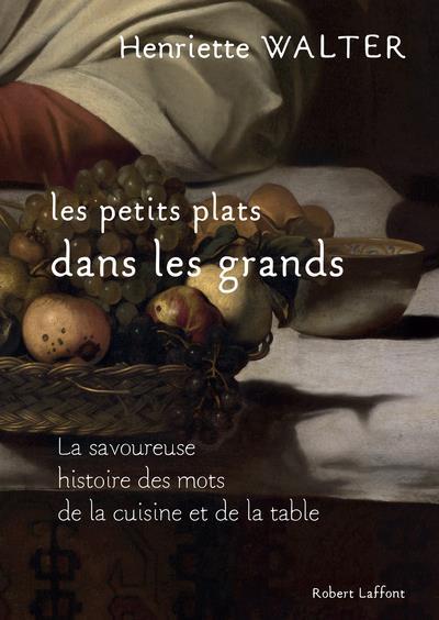 LES PETITS PLATS DANS LES GRANDS