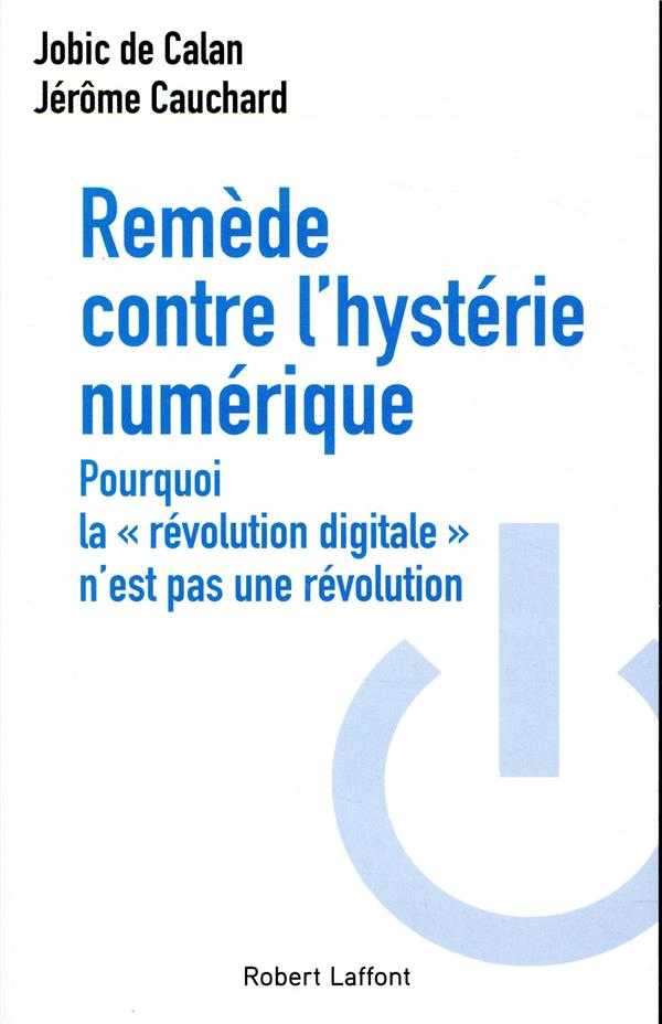 REMEDE CONTRE L-HYSTERIE NUMER CALAN/CAUCHARD ROBERT LAFFONT
