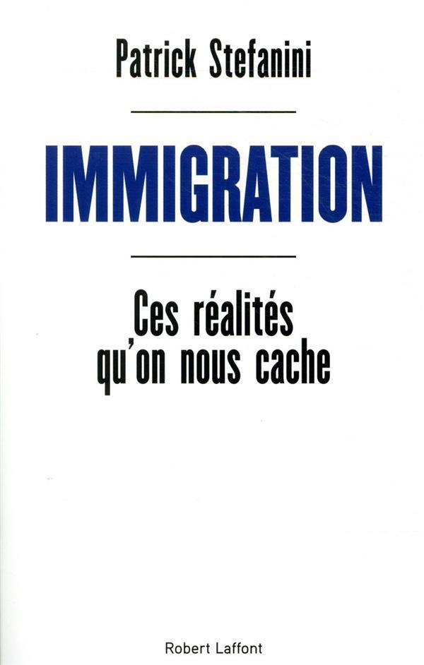 IMMIGRATION     CES REALITES QU'ON NOUS CACHE