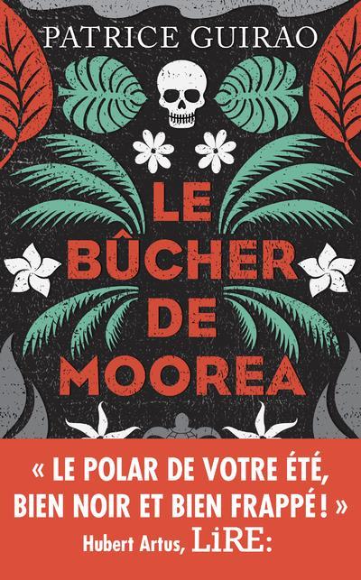 LE BUCHER DE MOOREA - UNE ENQU GUIRAO PATRICE ROBERT LAFFONT
