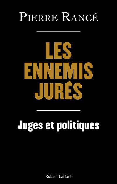 RANCE, PIERRE - JUGES ET POLITIQUES, LES ANNEES FOLLES