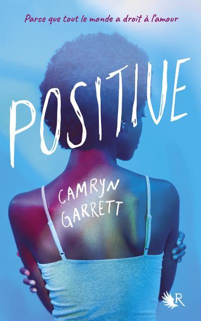 POSITIVE GARRETT, CAMRYN ROBERT LAFFONT