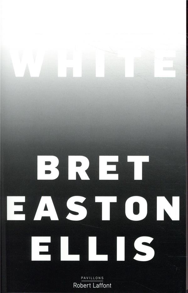 WHITE (EDITION FRANCAISE)  ROBERT LAFFONT