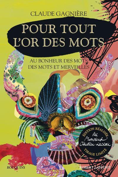 POUR TOUT L'OR DES MOTS  ROBERT LAFFONT