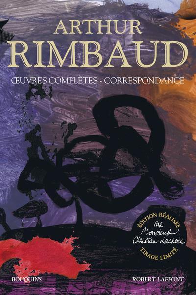 OEUVRES COMPLETES  -  CORRESPONDANCE RIMBAUD ARTHUR ROBERT LAFFONT