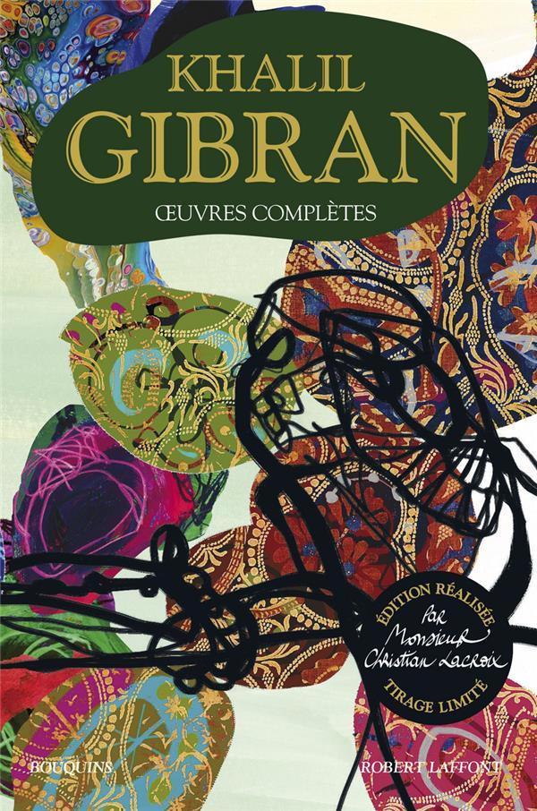 OEUVRES COMPLETES GIBRAN KHALIL ROBERT LAFFONT