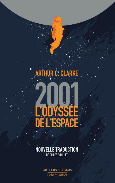 2001, L'ODYSSEE DE L'ESPACE