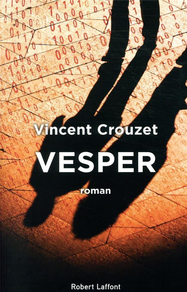 https://webservice-livre.tmic-ellipses.com/couverture/9782221243152.jpg CROUZET, VINCENT ROBERT LAFFONT
