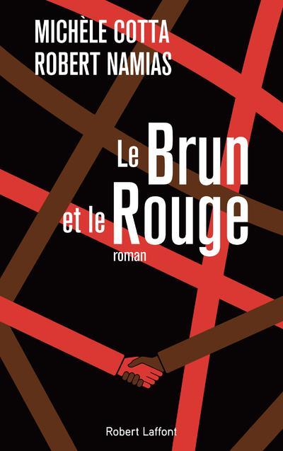 LE BRUN ET LE ROUGE COTTA/NAMIAS ROBERT LAFFONT