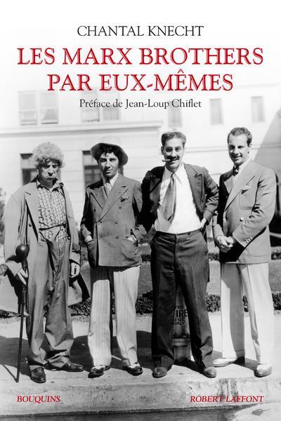 LES MARX BROTHERS PAR EUX-MEMES
