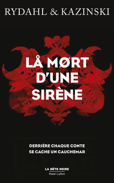 LA MORT D'UNE SIRENE KAZINSKI, A. J. ROBERT LAFFONT