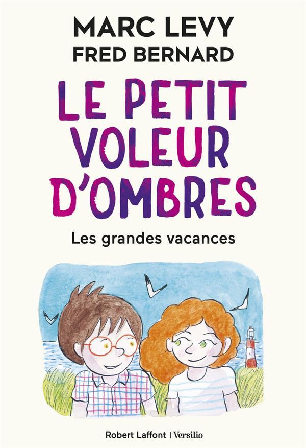 LE PETIT VOLEUR D'OMBRES T.5     LES GRANDES VACANCES